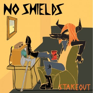 No Shields - Stakeout EP